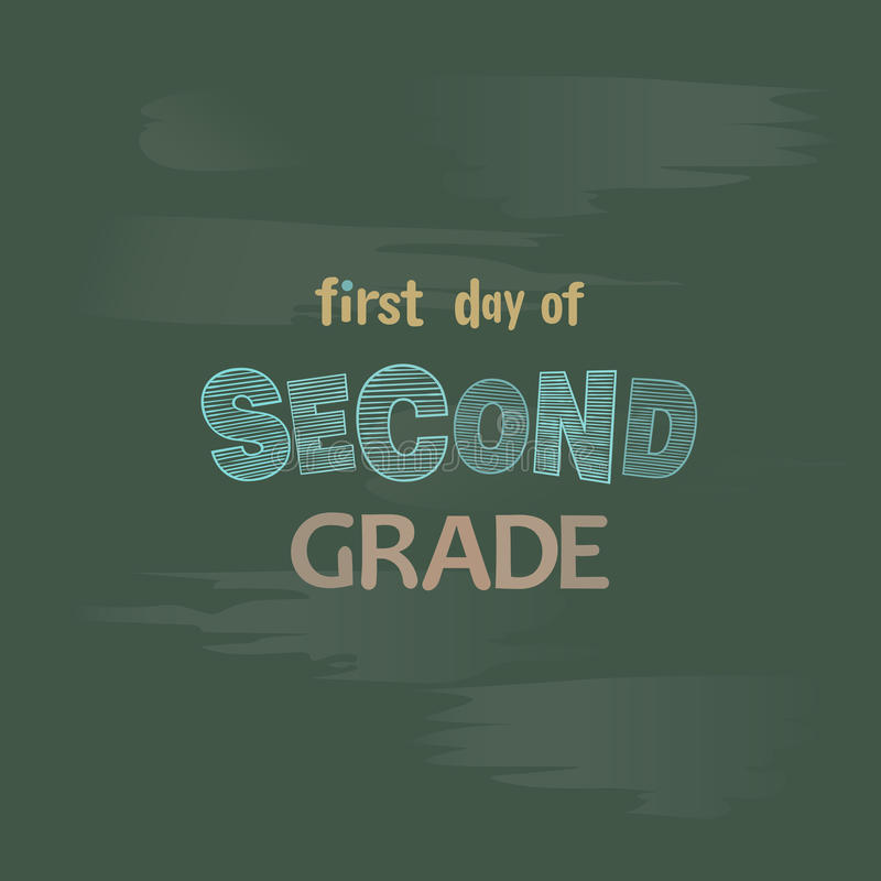 First day of second grade chalk lettering on a blackboard. Welcome to school vector background stock illustration