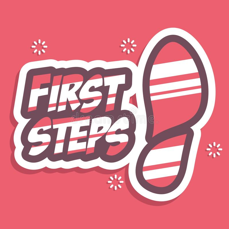 First Steps. Lettering typography poster motivational quotes. First Steps. Lettering typography poster motivational quote stock illustration