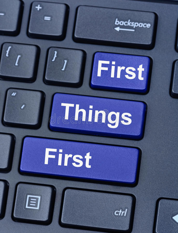 First things first on keyboard stock image