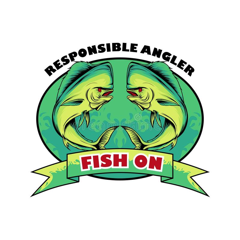 Fish on t-shirt design. Fishing t-shirt design with 2 mahi-mahi fish. fish on. responsible angler royalty free illustration