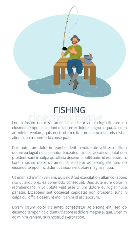 Fisher on Pier with Fishing Rod and Catch. Fishing active hobby, rodman sitting on dock with tackle and haul backet poster with text sample. Vector fisher form stock illustration