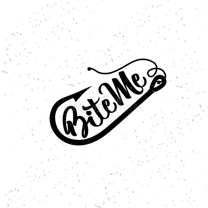Free Fishing Typography. Bite Me. Royalty Free Stock Photos - 99372198