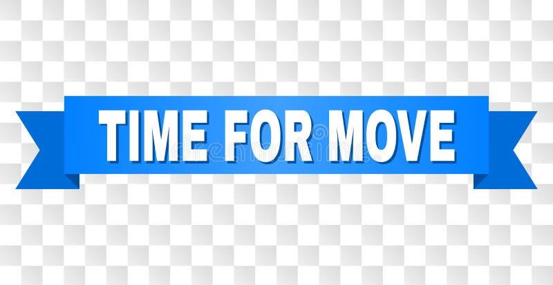 Fita azul com HORA PARA o título do MOVIMENTO ilustração stock