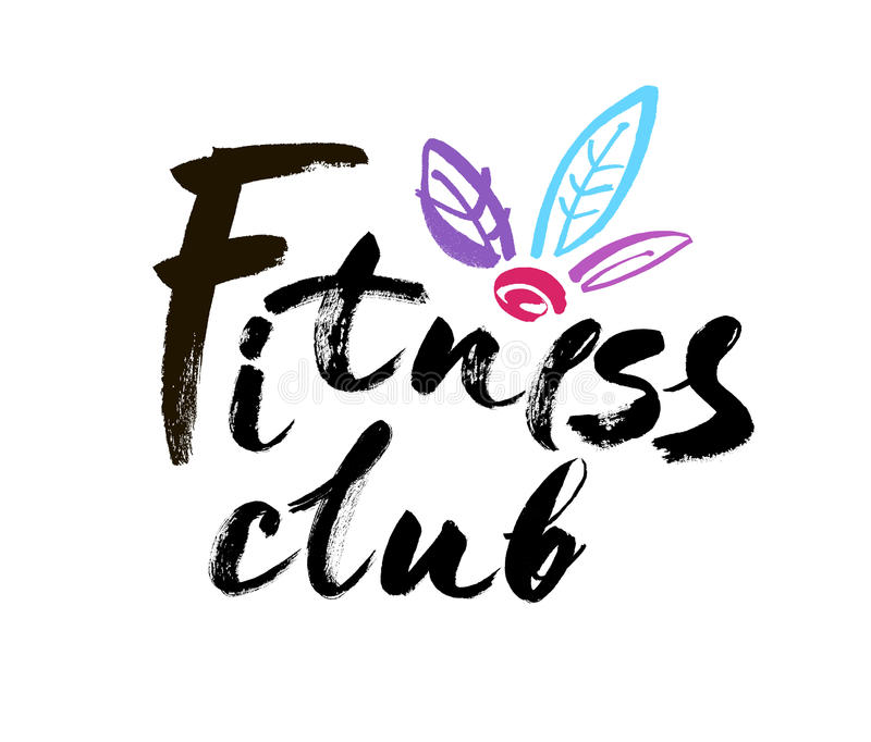 Fitness club concept logo design. Elegant hand lettering for your design. Modern brush calligraphic style. Vector royalty free illustration