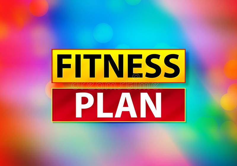 Fitness Plan Abstract Colorful Background Bokeh Design Illustration. Fitness Plan Isolated on Yellow and Red Banner Abstract Colorful Background Bokeh Design stock illustration