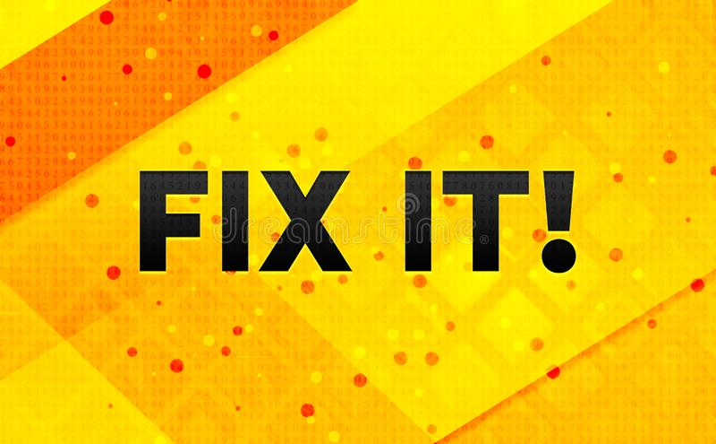 Fixa det! gul bakgrund för abstrakt digitalt baner stock illustrationer