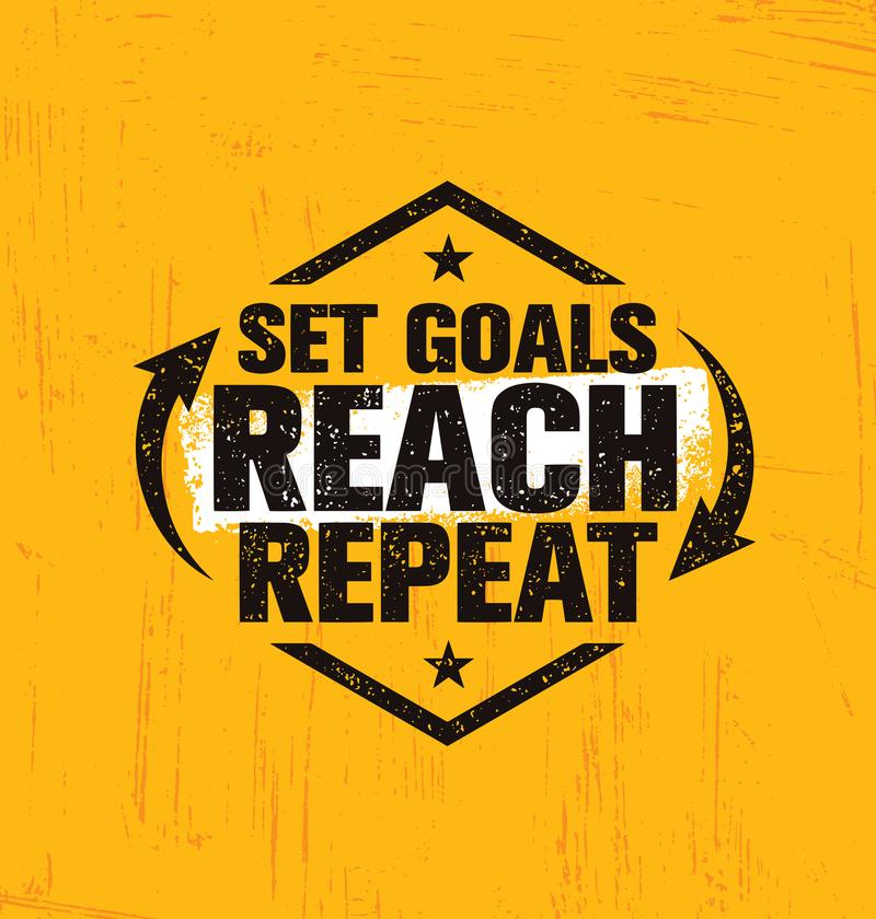 Fixez les buts Portée répétition Calibre créatif de inspiration d'affiche de citation de motivation Concept de construction de ba illustration libre de droits