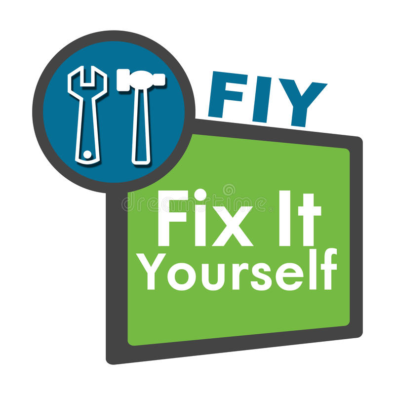 FIY - Fix It Yourself Blue Green Circle Square. FIY - fix it yourself concept image with text and related symbols vector illustration