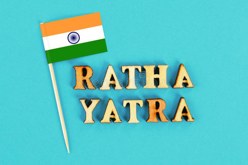 Flag of India and the text of Ratha yatra. The return journey of Puri Jagannath Ratha Jatra is known as Bahuda Jatra. Flag of India and the text of Ratha yatra royalty free stock photography