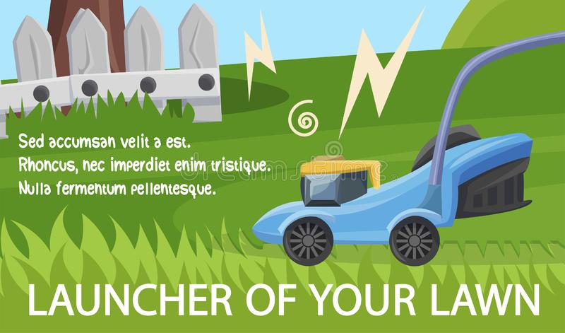 Flat Banner is Written Launcher of Your Lawn. vector illustration