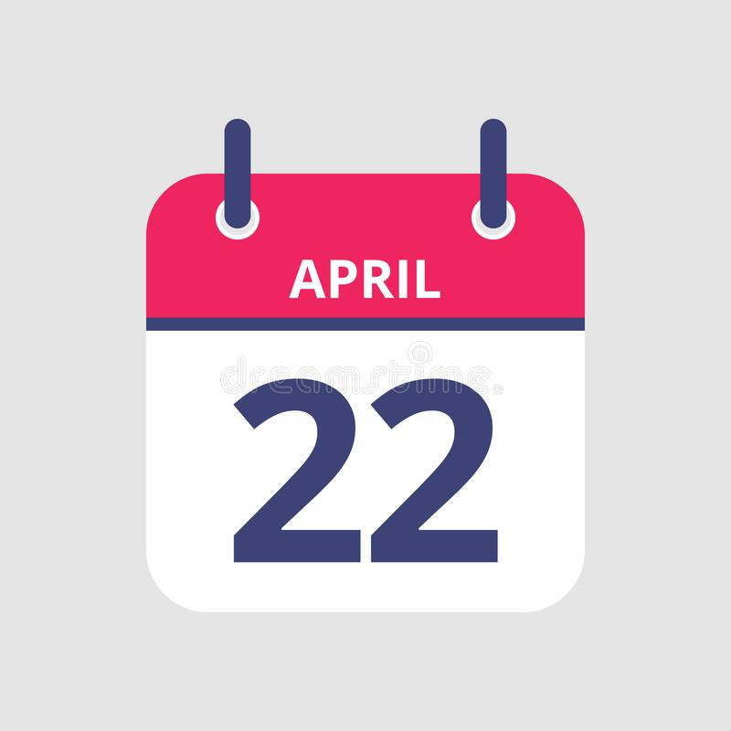 Calendar 22nd of April. Flat icon calendar 22nd of April isolated on gray background. Vector illustration stock illustration