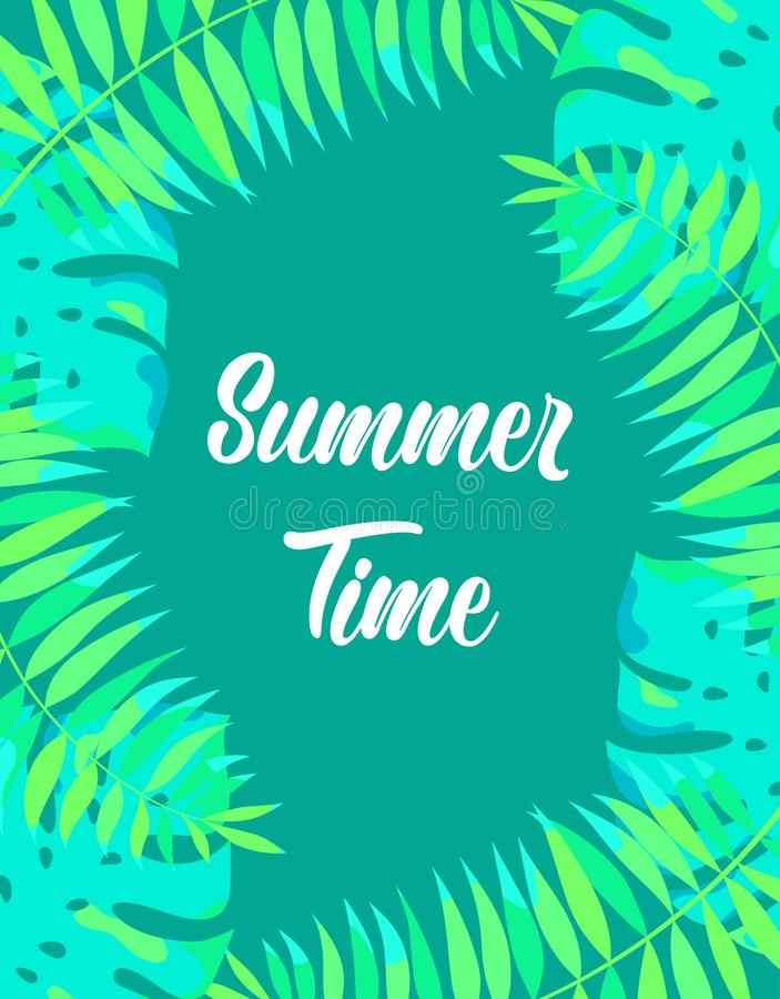 Floral frame summer time. Summer time season poster with exotic palm leaf, summer holidays and tropical beach vacation banner with jungle floral plan of palm royalty free illustration