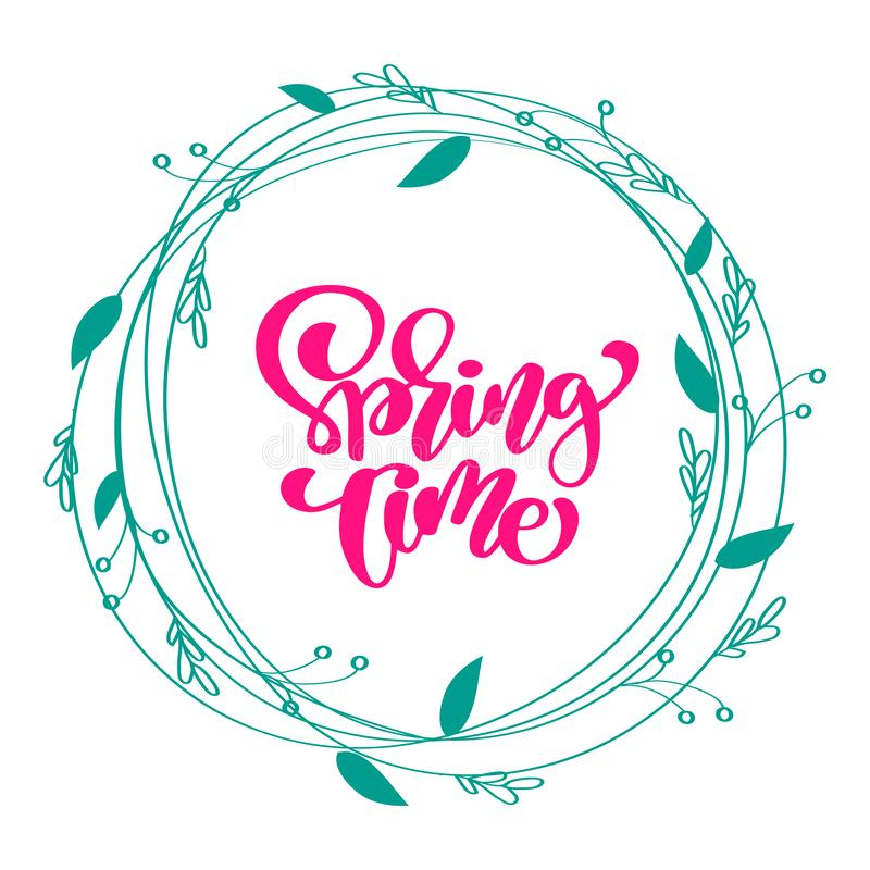 Floral Vector wreath background with calligraphic lettering text Spring Time. Isolated flower flat illustration on white royalty free illustration