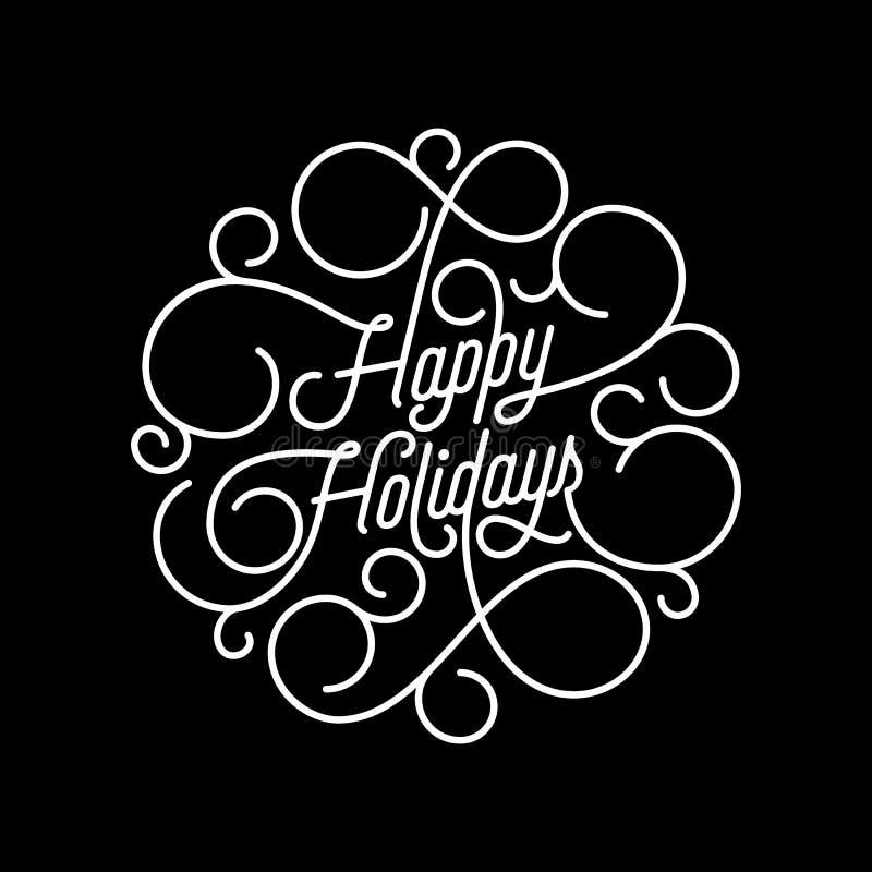 Floresça boas festas a rotulação da caligrafia da linha tipografia do swash para o projeto de cartão Citações decorativas festiva ilustração do vetor