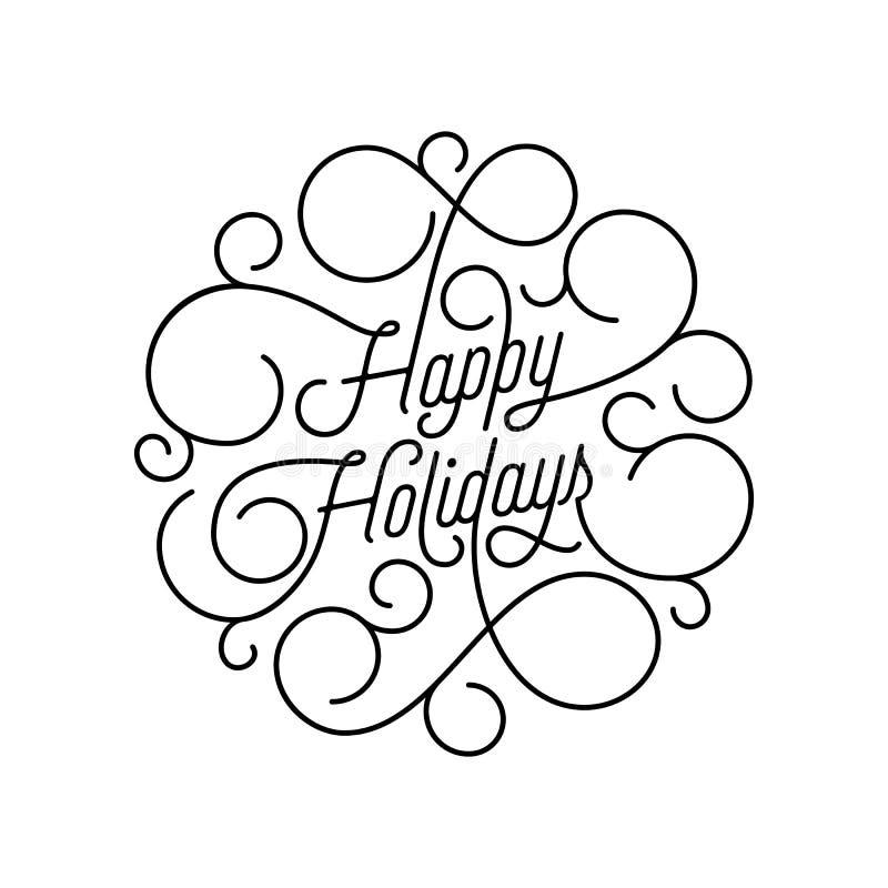 Floresça boas festas a rotulação da caligrafia da linha tipografia do swash para o projeto de cartão Citações decorativas festiva ilustração royalty free