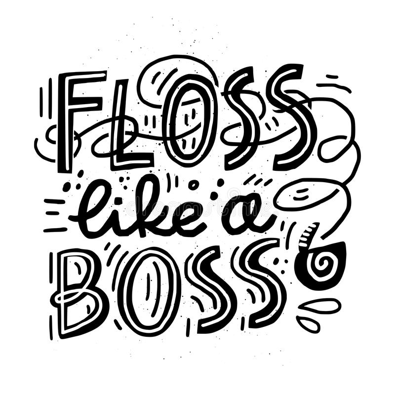 Floss quote design. Floss like a boss - dental lettering design vector illustration