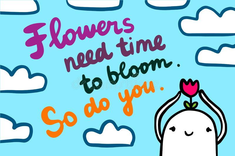 Flowers need time to bloom. So do you. Motivation illustration hand drawn in cartoon style. Man with flower head vector illustration