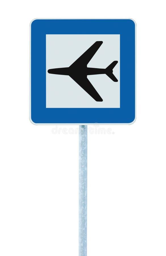 Flughafenzeichen, Blau lokalisierter Straßenverkehrs-Flugzeugikone Signage und Wegweiserpfostenbeitrag, große ausführliche Nahauf lizenzfreies stockbild