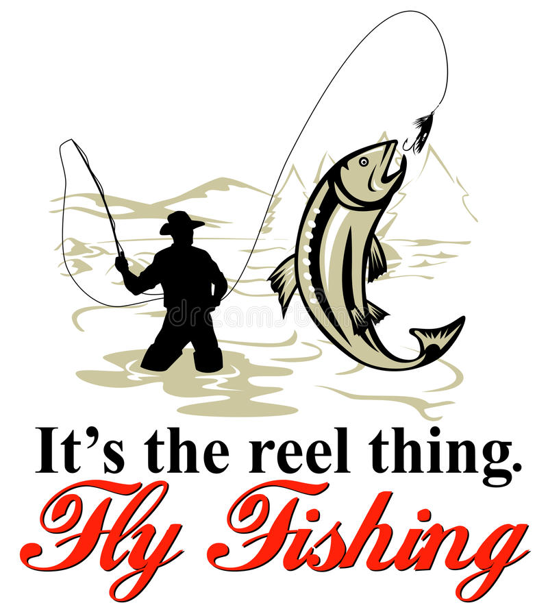 Fly fisherman catching trout. Graphic design illustration of Fly fisherman catching trout with fly reel with text wording it's the reel thing and fly fishing vector illustration