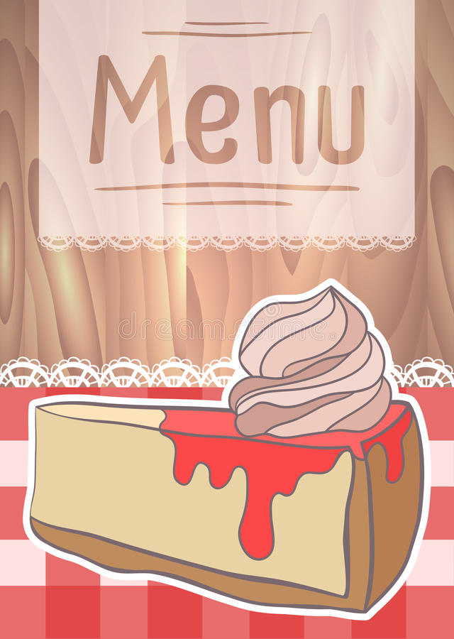 Flyer Design, cafe menu with drawing cheesecake. On a wooden background royalty free illustration