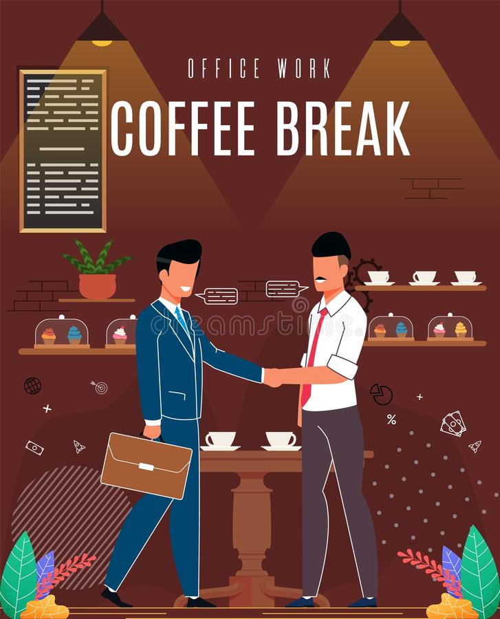 Flyer is Written Office Work Coffee Break Cartoon. Men Conclude an Agreement after Negotiations Over Cup Coffee Cafe. Guys are Happy to Socialize During Coffee royalty free illustration