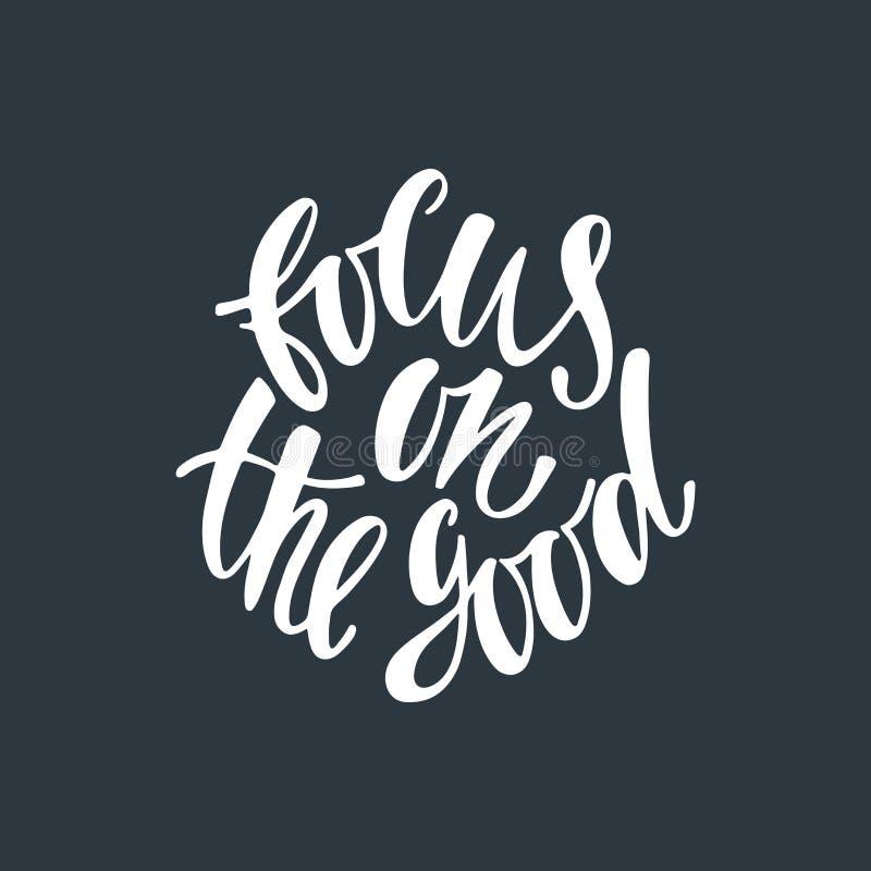 Fokus auf dem guten Inspirierend Zitat über Glück vektor abbildung
