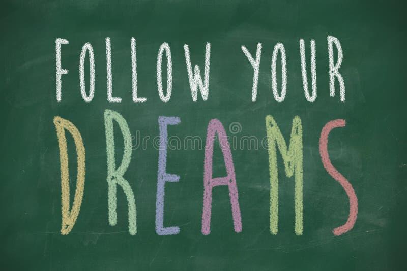 Folgen Sie Ihren Träumen lizenzfreie abbildung