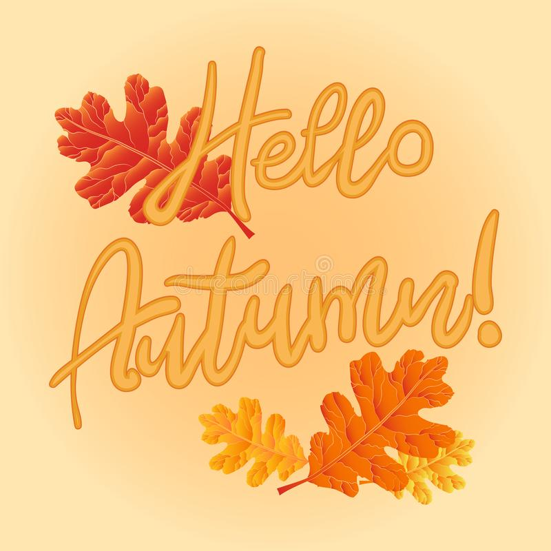 Folhas de outono em um fundo amarelo Olá!, outono! Illu do vetor ilustração royalty free