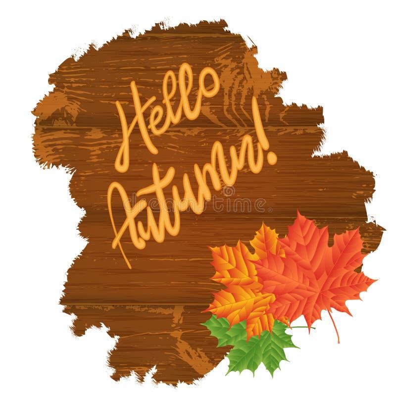 Folhas de outono sobre o fundo de madeira Olá!, outono texto Vetor ilustração royalty free