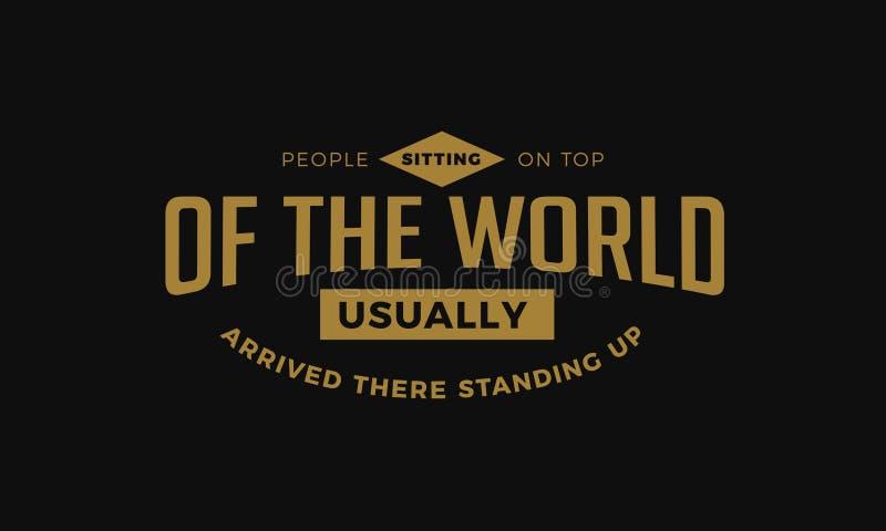 Folk som överst sitter av världen vektor illustrationer