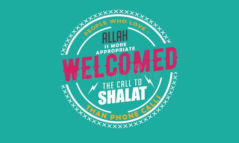 Folket, som älskar Allah, är lämpligare välkomnade appellen till shalat än påringning vektor illustrationer