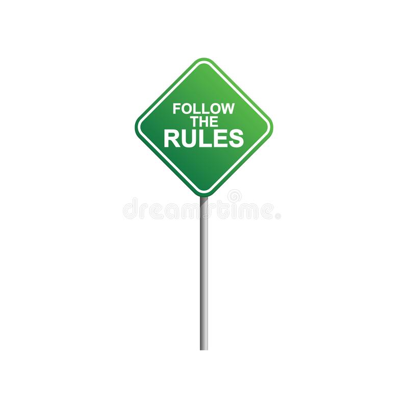 Follow the rules road sign with blue sky and cloud background royalty free illustration