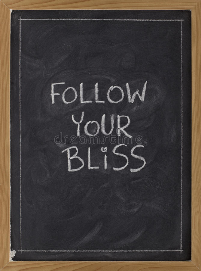 Follow your bliss - reminder