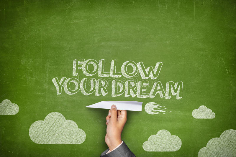 Follow your dream concept royalty free stock photography