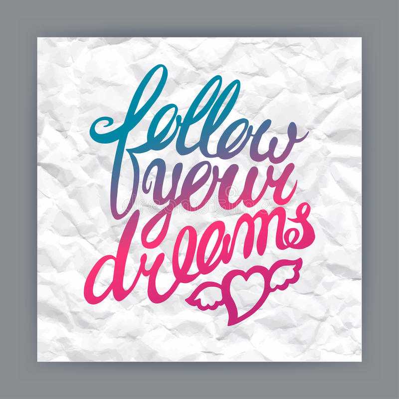 Follow your dreams stock vector. Illustration of drawn ...