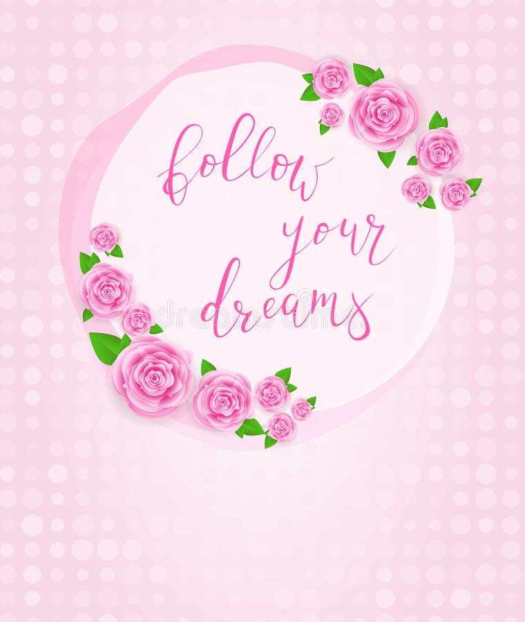 Follow your dreams pink greeting card vector illustration