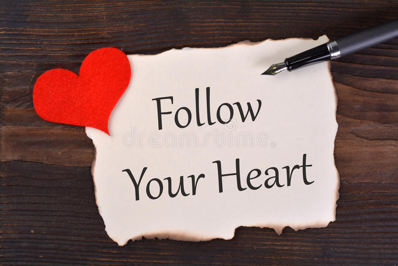 Follow Your Heart stock photo