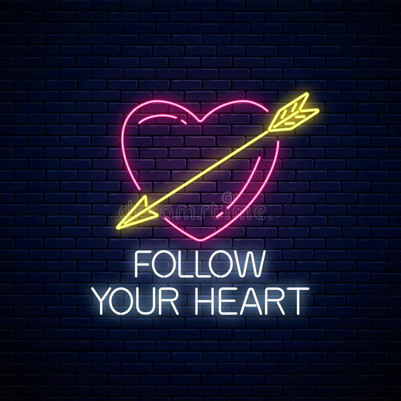 Follow your heart - glowing neon motivation phrase. Motivation quote in neon style. Vector illustration vector illustration