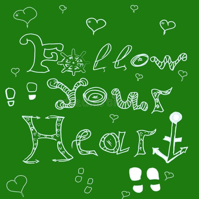Follow your heart stock illustration