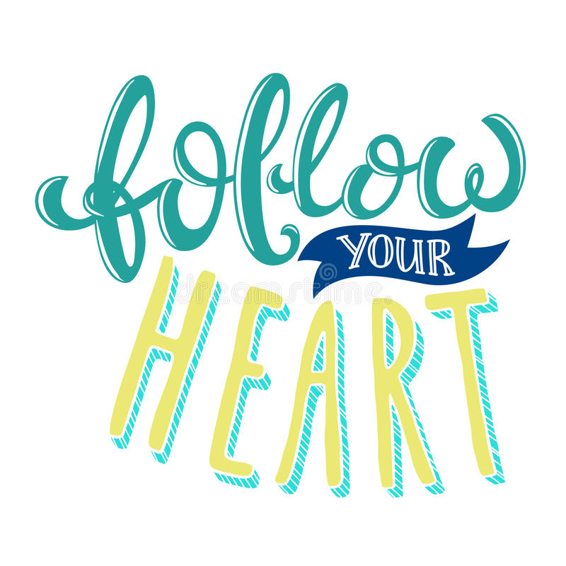 Follow your heart royalty free illustration