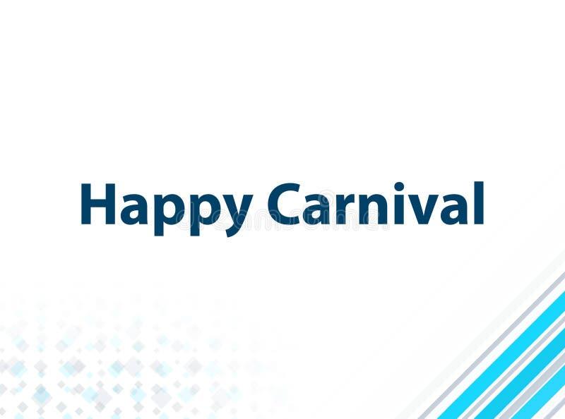 Fond abstrait bleu de conception plate moderne heureuse de carnaval illustration de vecteur