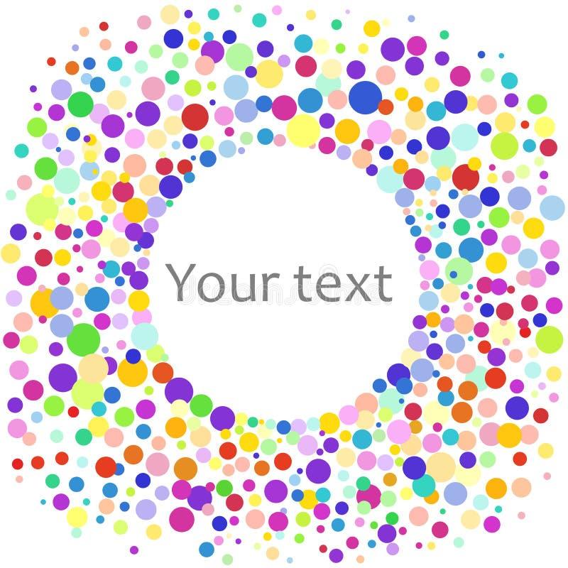 Fond abstrait coloré des points colorés, cercles Illustration de vecteur pour la conception lumineuse Fond rond d'art rond illustration stock