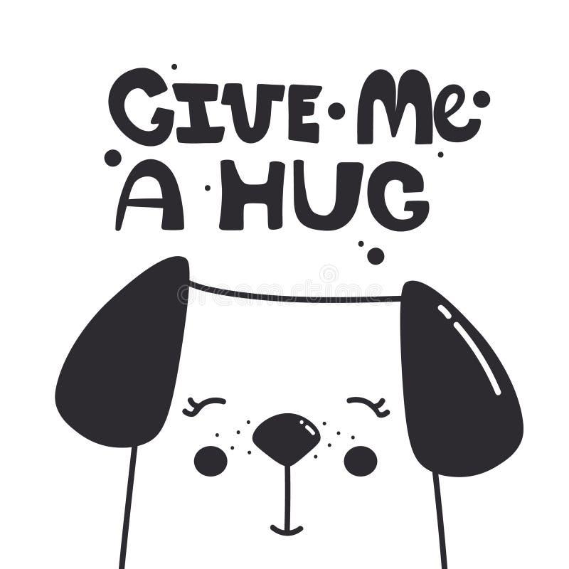 Fond avec le chien heureux et le texte anglais Donnez-moi une étreinte illustration de vecteur