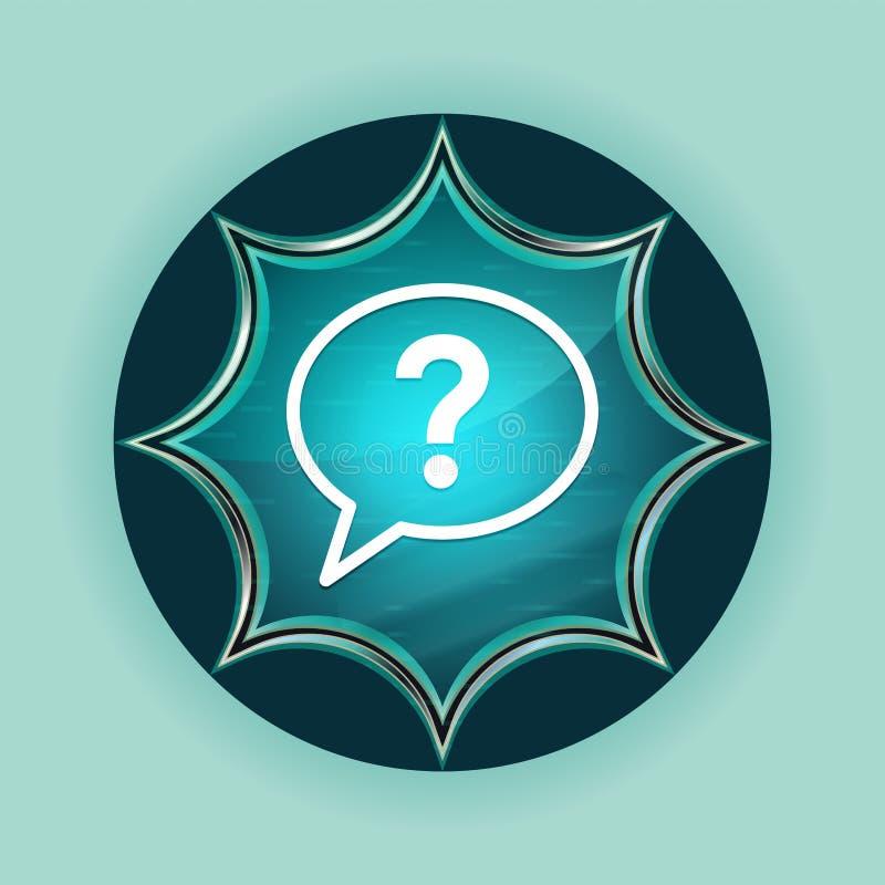 Fondo blu degli azzurri del bottone dello sprazzo di sole vetroso magico dell'icona della bolla del punto interrogativo royalty illustrazione gratis