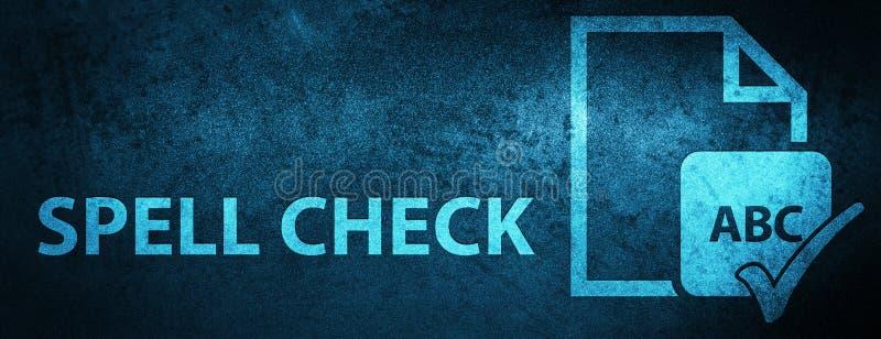 Fondo blu speciale dell'insegna del documento del controllo ortografico illustrazione vettoriale