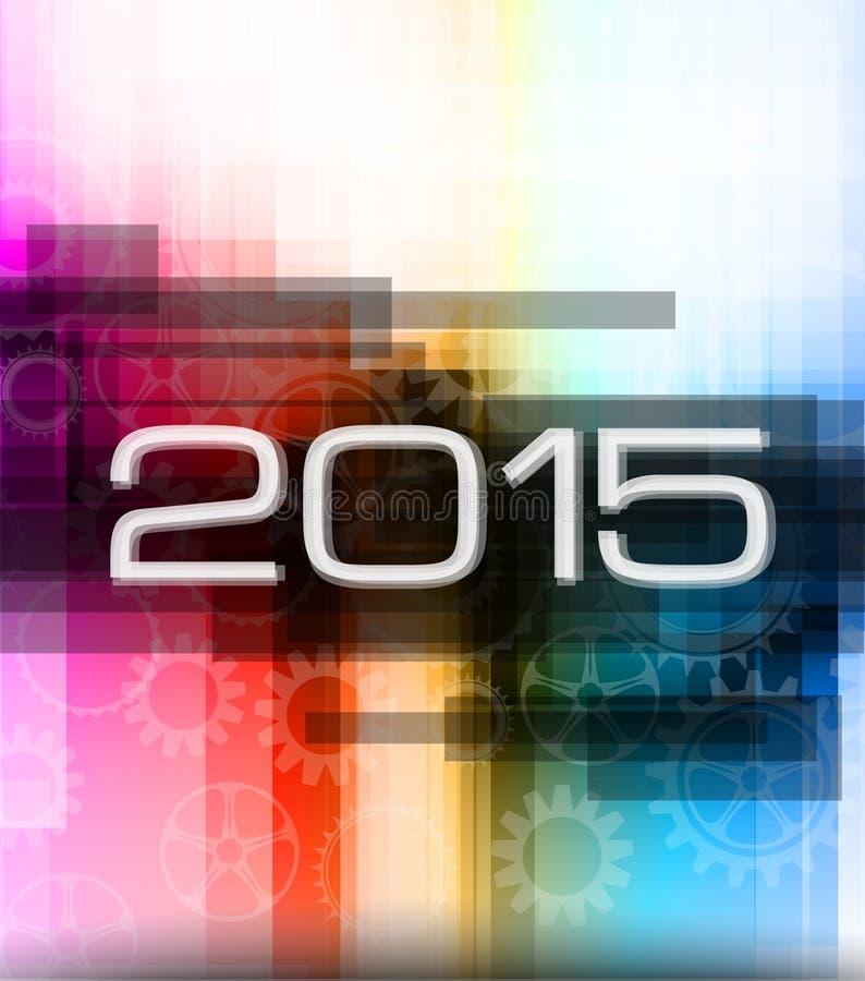 fondo de alta tecnología del Año Nuevo 2015 ilustración del vector