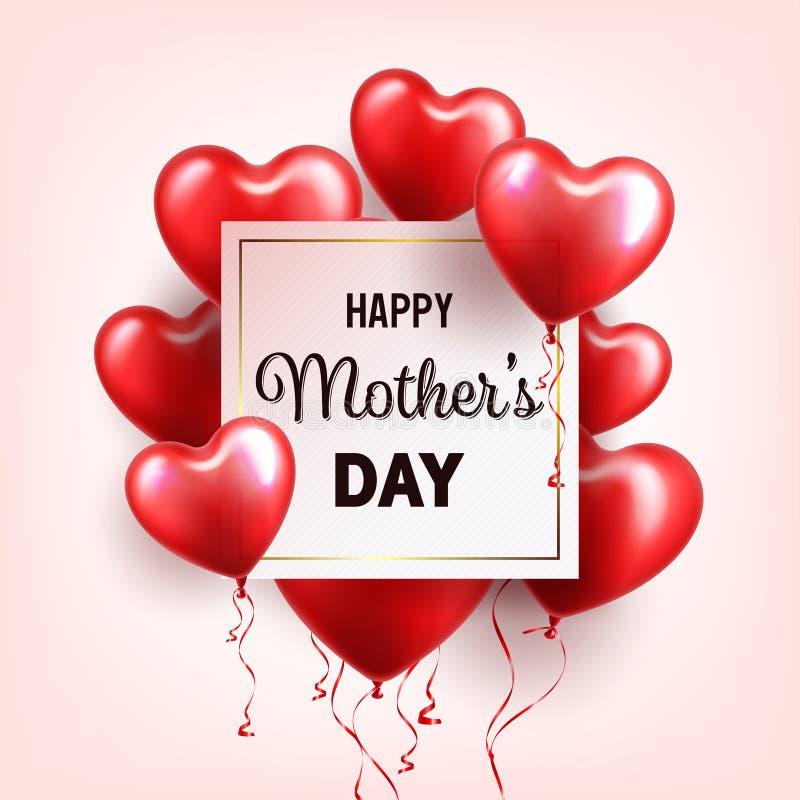 Fondo del día de madres con los globos rojos de los corazones Tarjeta de felicitación, plantilla Con las letras En forma de coraz ilustración del vector