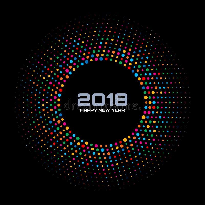 Fondo della carta del nuovo anno 2018 La discoteca variopinta luminosa accende la pagina di semitono del cerchio isolata su fondo illustrazione di stock