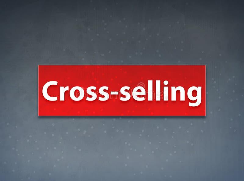 Fondo rojo de venta en 'cross-sell' del extracto de la bandera ilustración del vector