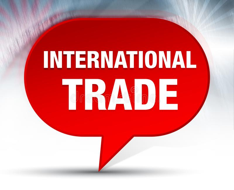 Fondo rosso della bolla del commercio internazionale illustrazione vettoriale